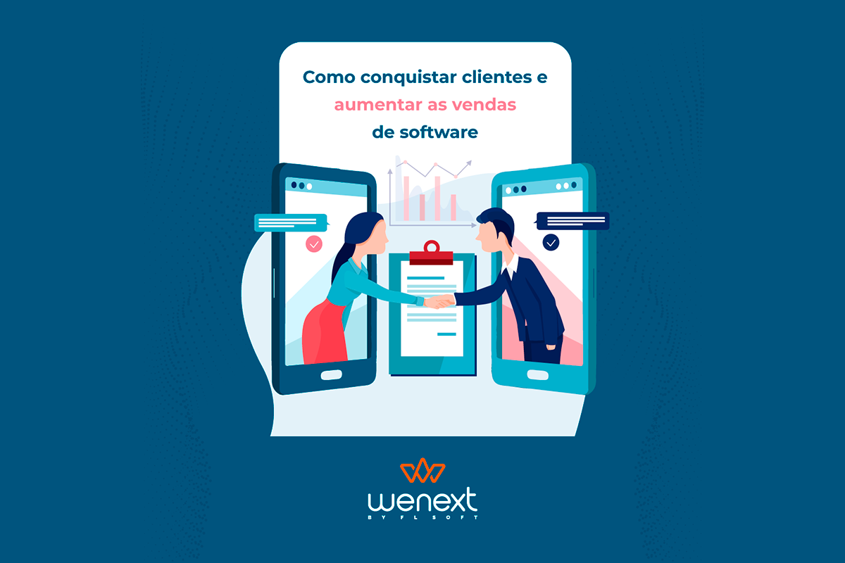 Como conquistar clientes e aumentar as vendas de software?